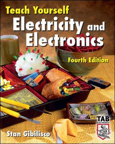 9780071459334: Teach Yourself Electricity and Electronics, Fourth Edition (Teach Yourself Electricity & Electronics)