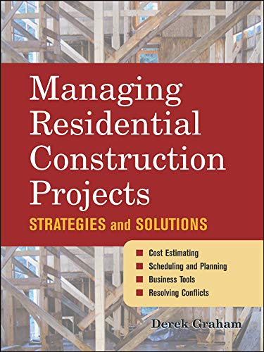 9780071459341: Managing Residential Construction Projects: Strategies and Solutions