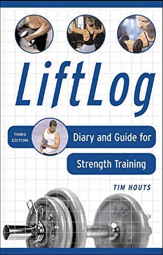 9780071459365: LiftLog: Diary and Guide for Strength Training
