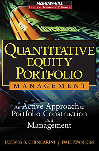 9780071459396: Quantitative Equity Portfolio Management: An Active Approach to Portfolio Construction and Management (McGraw-Hill Library of Investment and Finance)