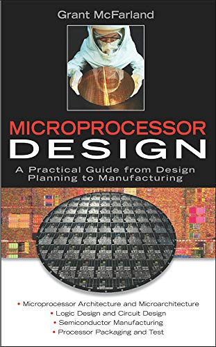 9780071459518: Microprocessor Design: A Practical Guide from Design Planning to Manufacturing (Professional Engineering)