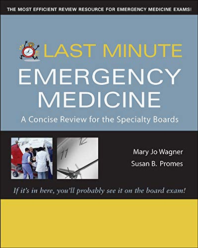 9780071459624: Last Minute Emergency Medicine: A Concise Review for the Specialty Boards (Last Minute Series)