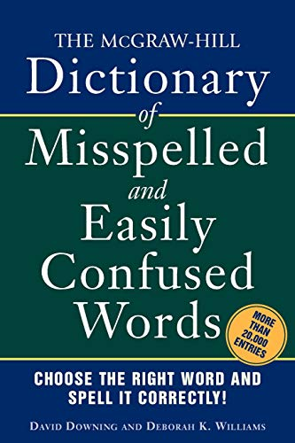 9780071459853: The McGraw-Hill Dictionary of Misspelled and Easily Confused Words