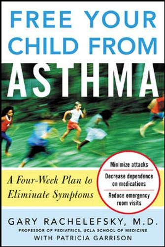 9780071459860: Free Your Child from Asthma