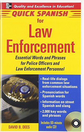 9780071460217: Quick Spanish Law Enforcement Package (Book + 1CD): Essential Words and Phrases for Police Officers and Law Enforcement Personnel (Quick Spanish Series)