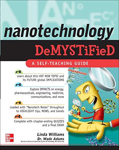 Nanotechnology Demystified: Wade Adams; Linda