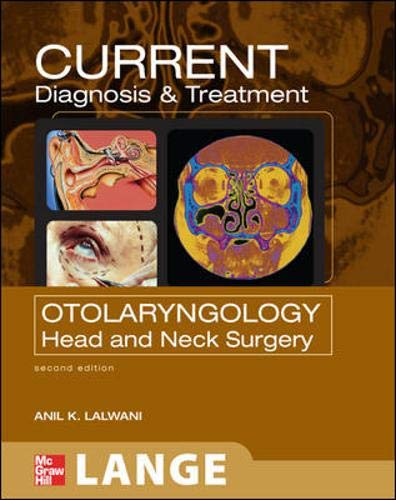 9780071460279: CURRENT Diagnosis and Treatment in Otolaryngology--Head and Neck Surgery: Second Edition (LANGE CURRENT Series)
