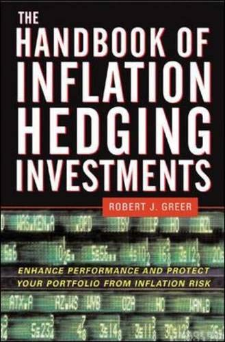 9780071460385: The Handbook of Inflation Hedging Investments: Enhance Performance and Protect Your Portfolio from Inflation Risk