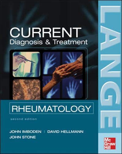 Current Diagnosis and Treatment in Rheumatology: John H. Stone;