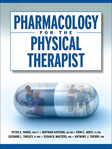9780071460439: Pharmacology for the Physical Therapist