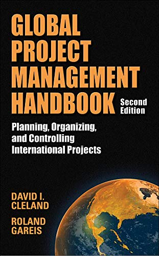 9780071460453: Global Project Management Handbook: Planning, Organizing and Controlling International Projects, Second Edition: Planning, Organizing, and Controlling International Projects