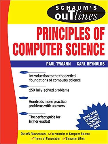 9780071460514: Schaum's Outline of Principles of Computer Science (Schaum's Outline Series)