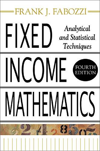 Fixed Income Mathematics: Frank J. Fabozzi