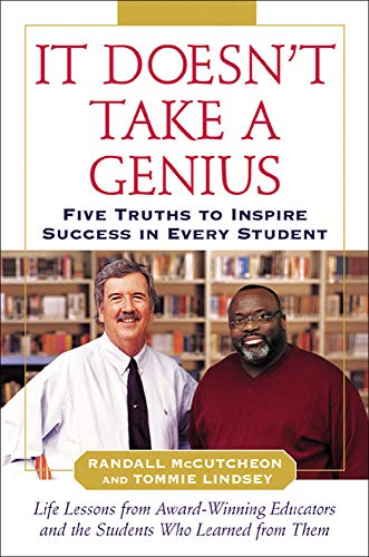 9780071460842: It Doesn't Take A Genius: Five Truths to Inspire Success in Every Student