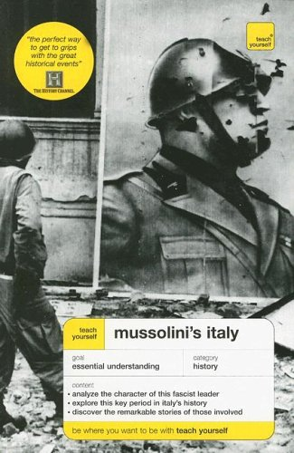 9780071461474: Teach Yourself Mussolini's Italy (Teach Yourself Series)