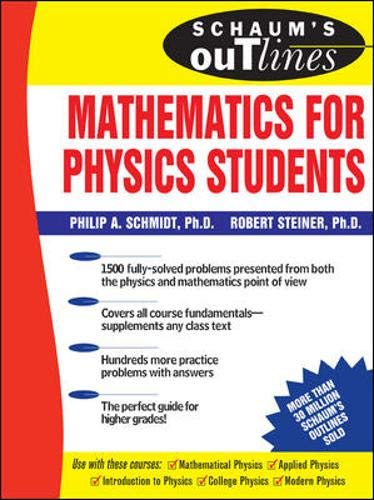 9780071461580: Schaum's Outline of Mathematics for Physics Students (Schaum's Outline Series)