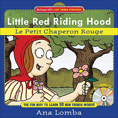 9780071461672: Easy French Storybook: Little Red Riding Hood (Book + Audio CD): Le Petit Chaperon Rouge
