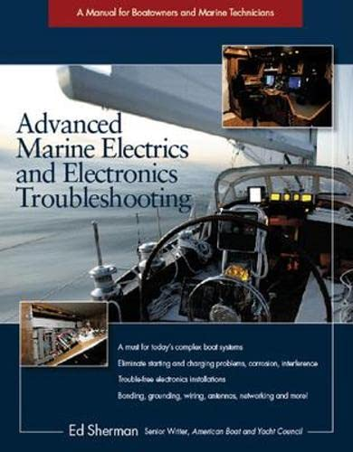 9780071461863: Advanced Marine Electrics and Electronics Troubleshooting: A Manual for Boatowners and Marine Technicians