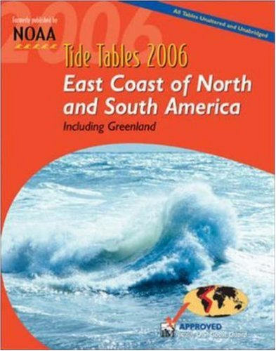 9780071461900: Tide Tables 2006: East Coast of North and South America, Including Greenland (Tide Tables: East Coast of North & South America, Including Greenland)