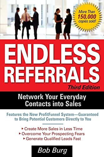 9780071462075: Endless Referrals, Third Edition (Business Books)