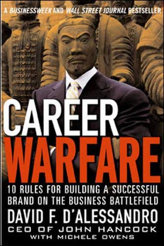 9780071462143: Career Warfare: 10 Rules for Building Your Successful Brand on the Business Battlefield