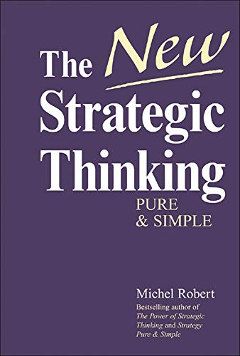 9780071462242: The New Strategic Thinking: Pure and Simple