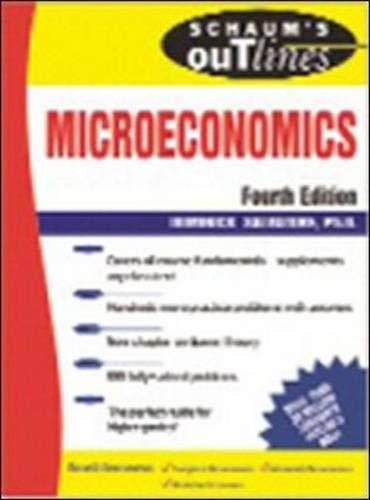 9780071462365: Schaum's Outline of Microeconomics, 4th edition (Schaum's Outline Series)
