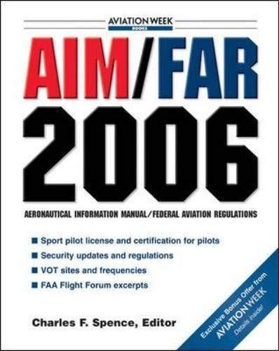9780071462532: AIM/FAR 2006 (AIM/FAR: Airman's Information Manual/Federal Aviation Regulations)