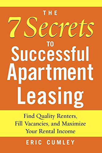 9780071462587: The 7 Secrets to Successful Apartment Leasing: Find Quality Renters, Fill Vacancies, and Maximize Your Rental Income