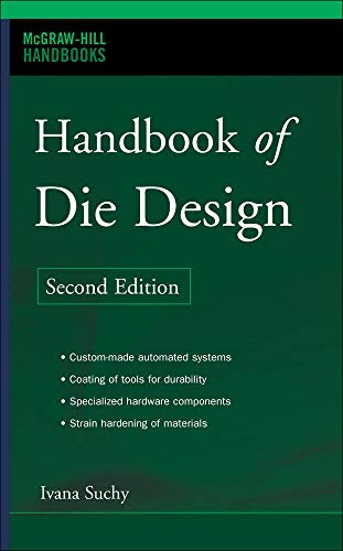 9780071462716: Handbook of Die Design (Mechanical Engineering)
