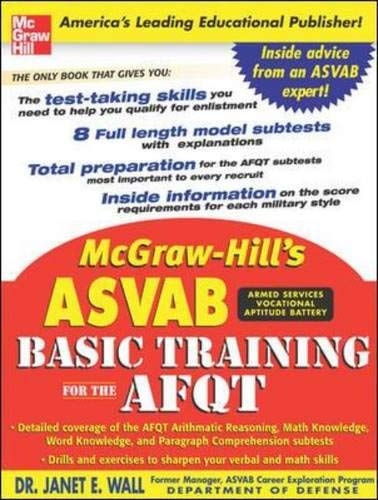9780071462785: McGraw-Hill's ASVAB Basic Training for the AFQT (McGraw-Hill's ASVAB Basic Training for the Afqt (Armed Forces)