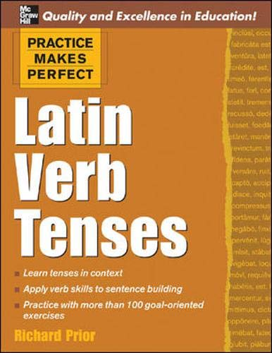 9780071462921: Practice Makes Perfect: Latin Verb Tenses (Practice Makes Perfect Series)