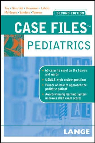 Case Files Pediatrics (Lange Case Files): Eugene C. Toy,
