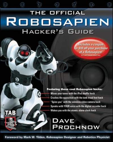 9780071463096: The Official Robosapien Hacker's Guide