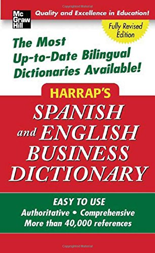 9780071463379: Harrap's Spanish and English Business Dictionary (Harrap's Dictionaries)