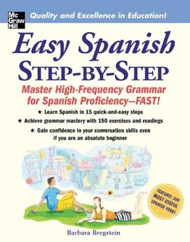 9780071463386: Easy Spanish Step-By-Step: Master High-frequency Grammar for Spanish Proficiency - Fast!