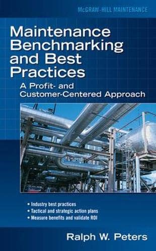 9780071463393: Maintenance Benchmarking and Best Practices (Mechanical Engineering)