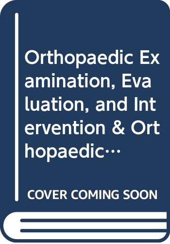 9780071463850: Orthopaedic Examination, Evaluation, and Intervention & Orthopaedic Examination, Evaluation & Intervention: A Pocket Handbook, 1ed Value Pak