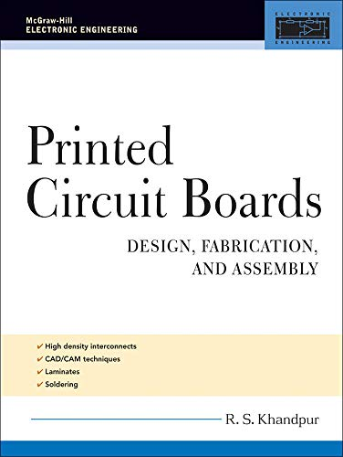 9780071464208: Printed Circuit Boards: Design, Fabrication, and Assembly (McGraw-Hill Electronic Engineering)