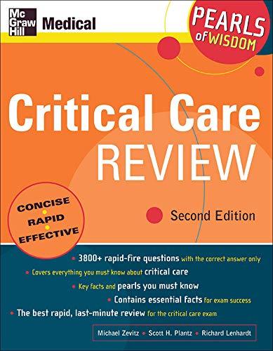 Critical Care Review, Second Edition (Pearls of Wisdom Series): Michael Zevitz,Richard Lenhardt,...