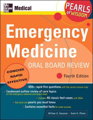 9780071464260: Emergency Medicine Oral Board Review, Fourth Edition: Pearls of Wisdom