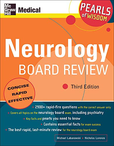 Neurology Board Review, Third Edition (Pearls of Wisdom Series): Michael Labanowski,Nicholas ...