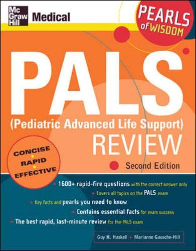 9780071464413: PALS (Pediatric Advanced Life Support) Review (McGraw-Hill's PALS (Pediatric Advanced Life Support) Review)