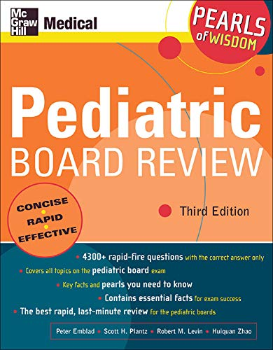 9780071464444: Pediatric Board Review: Pearls of Wisdom, Third Edition