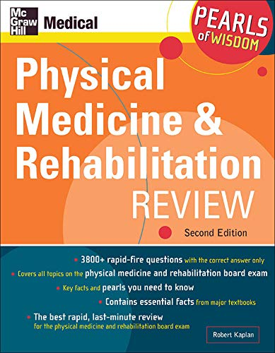 9780071464468: Physical Medicine and Rehabilitation Review: Pearls of Wisdom, Second Edition