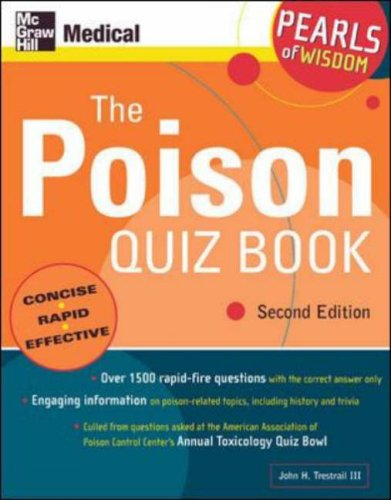 9780071464499: The Poison Quiz Book: Pearls of Wisdom, Second Edition