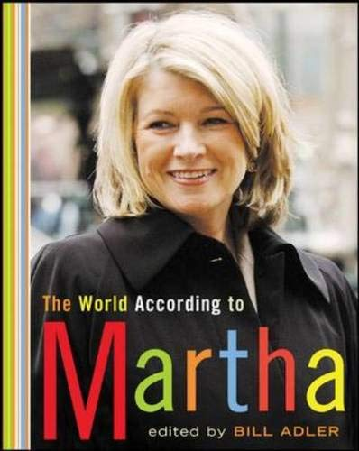 9780071464567: The World According to Martha