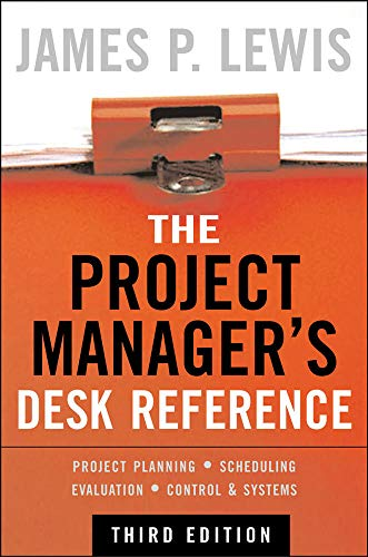 9780071464642: The Project Manager's Desk Reference, 3E (General Finance & Investing)
