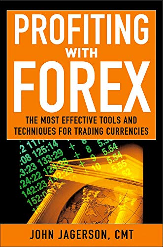 9780071464659: Profiting With Forex: The Most Effective Tools and Techniques for Trading Currencies
