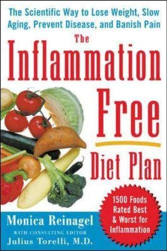 9780071464710: The Inflammation-Free Diet Plan: The Scientific Way to Lose Weight, Banish Pain, Prevent Disease, and Slow Aging (Lynn Sonberg Books)